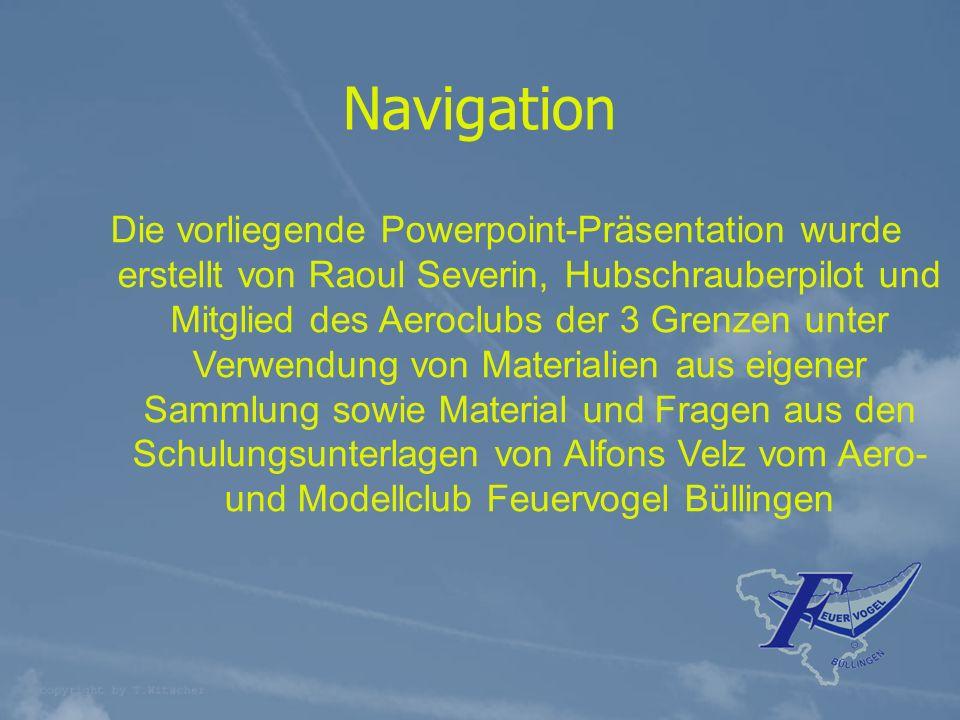 für angehende UL-Piloten 1.Was ist Navigation.