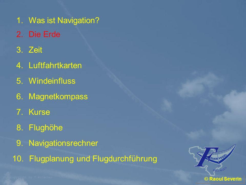 © Raoul Severin Geben Sie an, in welcher Richtung sich die Erde um ihre Achse dreht.