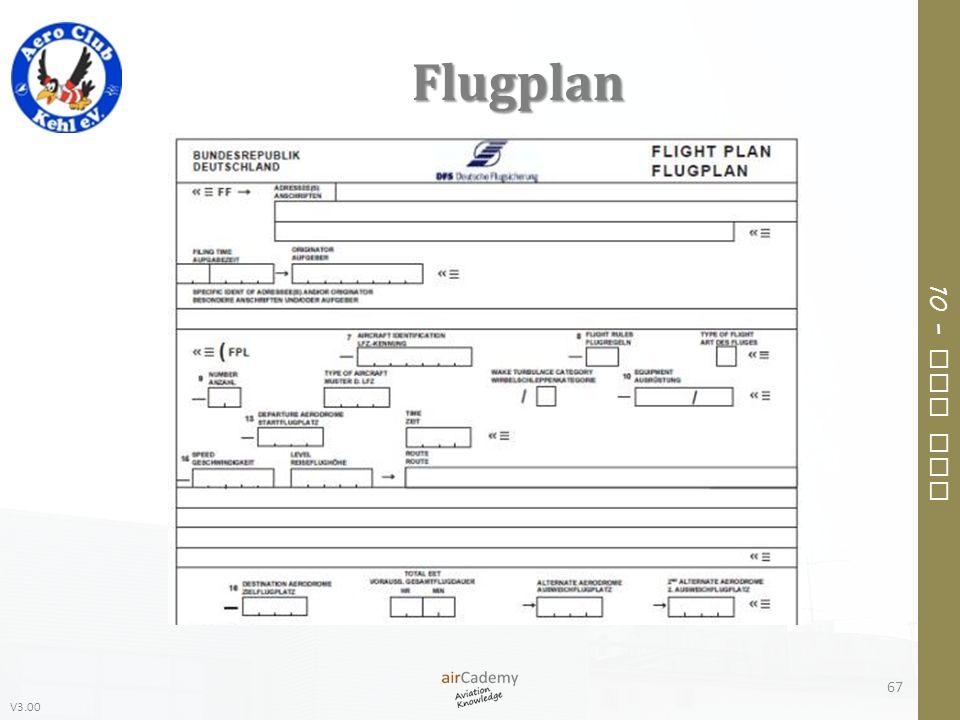 V3.00 10 – Air Law Flugplan 67