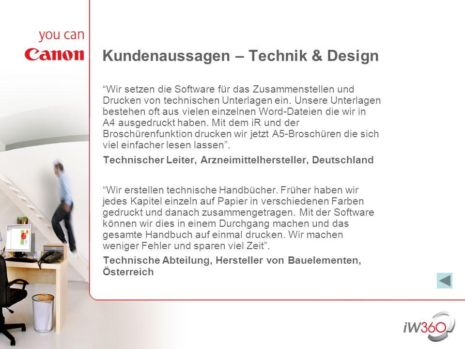 Kundenaussagen – Technik & Design Wir setzen die Software für das Zusammenstellen und Drucken von technischen Unterlagen ein. Unsere Unterlagen besteh