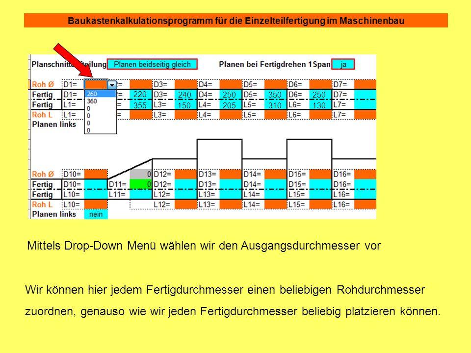 190 230 220 355 240 150 250 205 350 310 250 130 260 360 Die Hauptzeiten für die Schrupp- und Schlichtoperationen sind jetzt bereits berechnet.