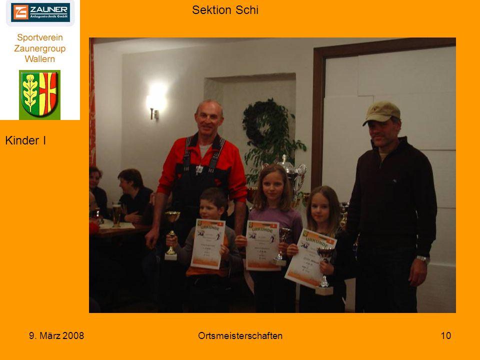 Sektion Schi 9. März 2008Ortsmeisterschaften10 Kinder I