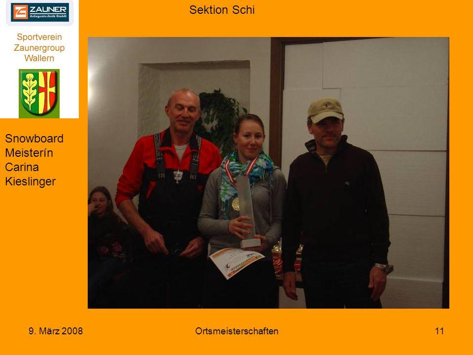 Sektion Schi 9. März 2008Ortsmeisterschaften11 Snowboard Meisterín Carina Kieslinger