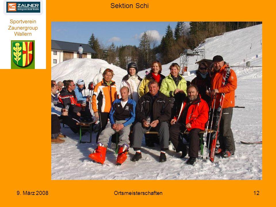 Sektion Schi 9. März 2008Ortsmeisterschaften12