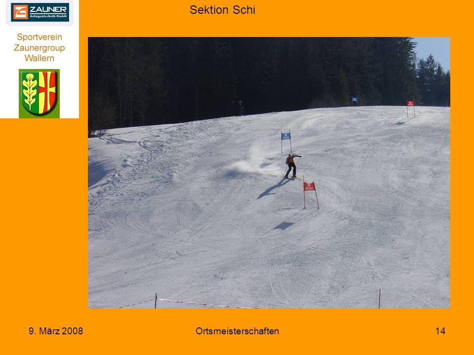 Sektion Schi 9. März 2008Ortsmeisterschaften14