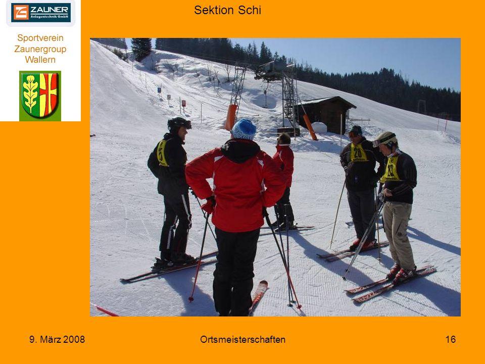Sektion Schi 9. März 2008Ortsmeisterschaften16
