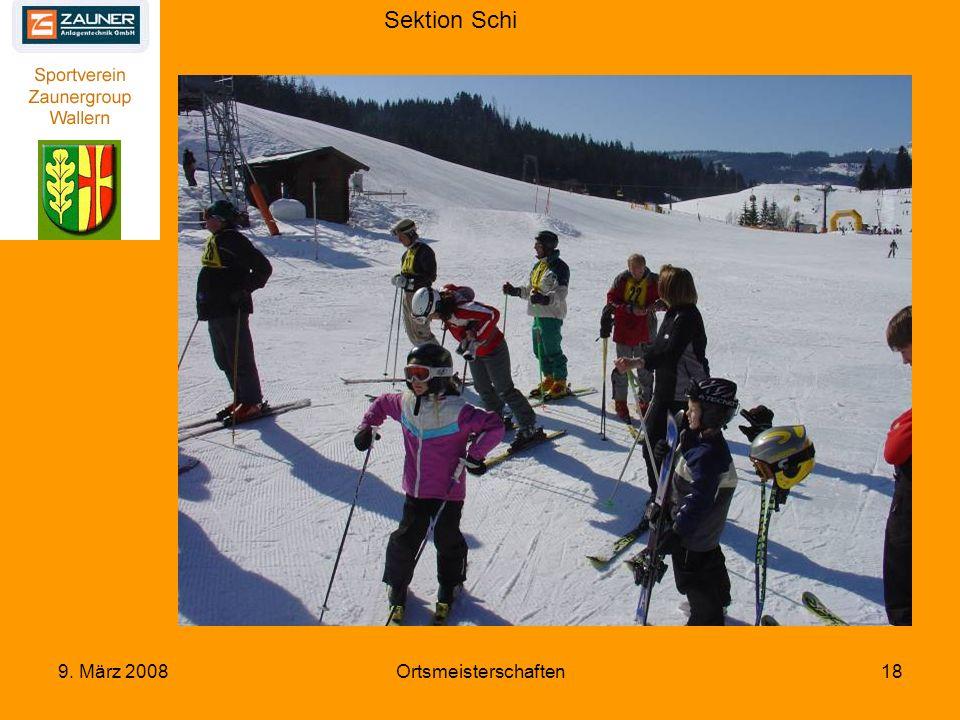Sektion Schi 9. März 2008Ortsmeisterschaften18