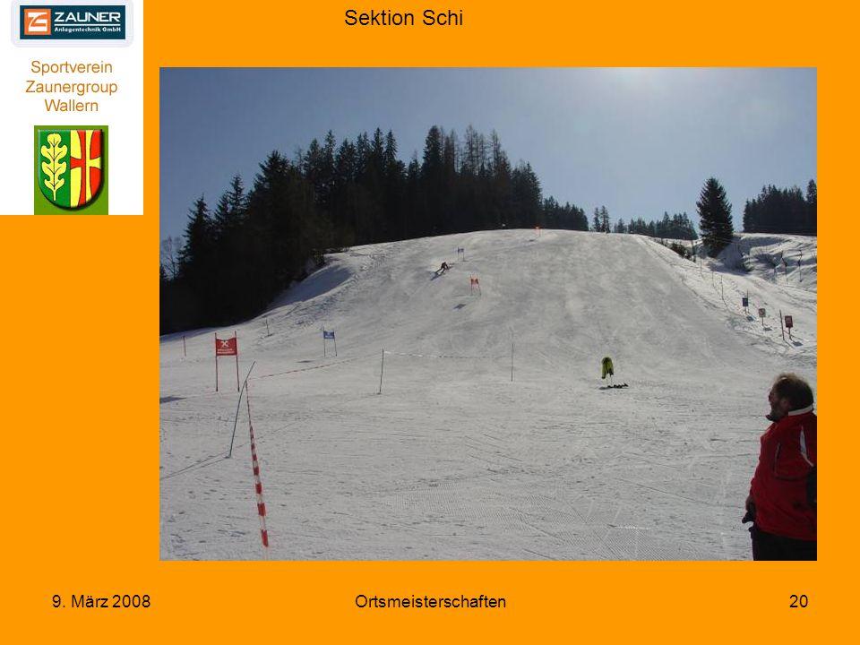 Sektion Schi 9. März 2008Ortsmeisterschaften20