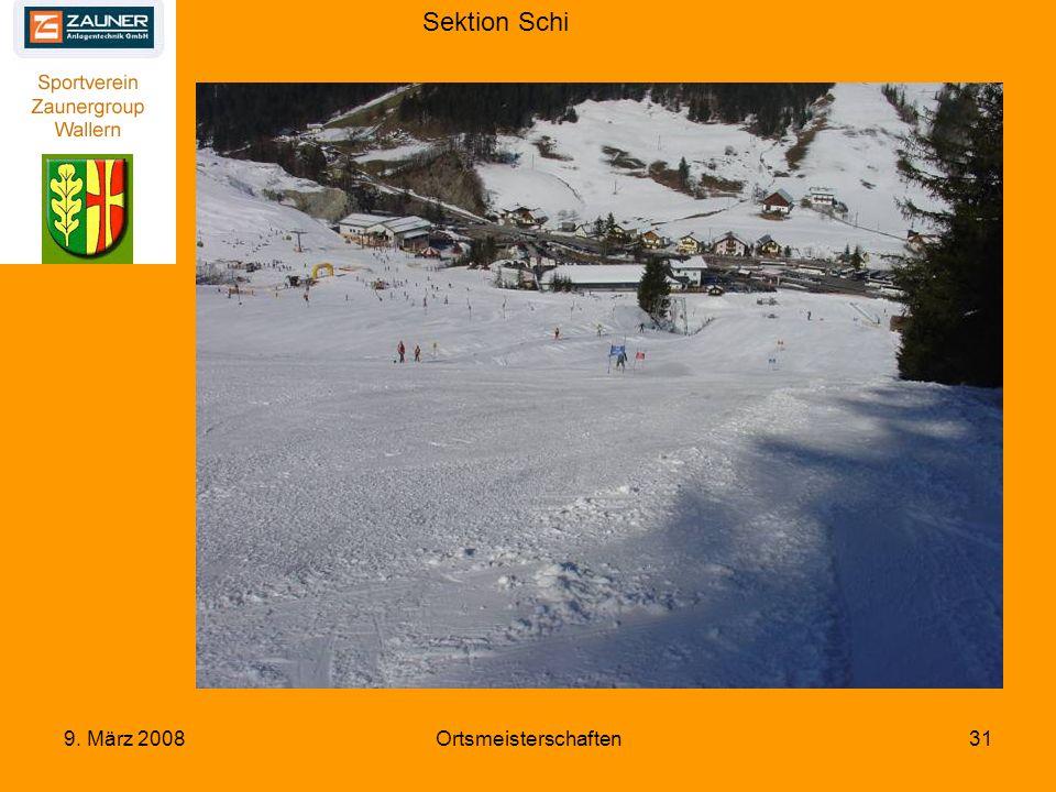Sektion Schi 9. März 2008Ortsmeisterschaften31