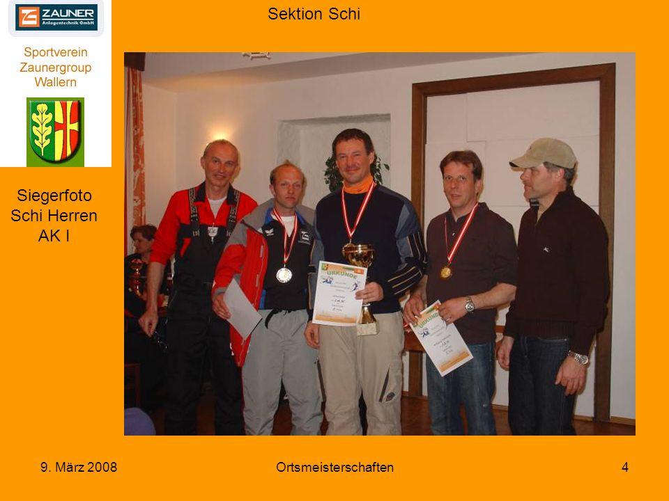 Sektion Schi 9. März 2008Ortsmeisterschaften5 Siegerfoto Schi Herren AK II