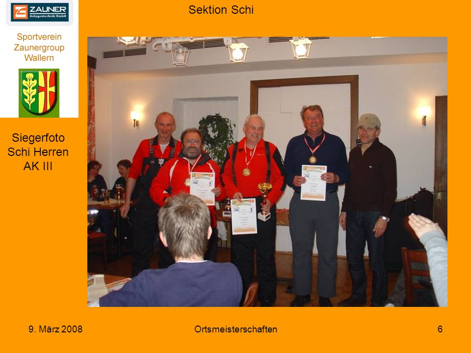 Sektion Schi 9. März 2008Ortsmeisterschaften6 Siegerfoto Schi Herren AK III