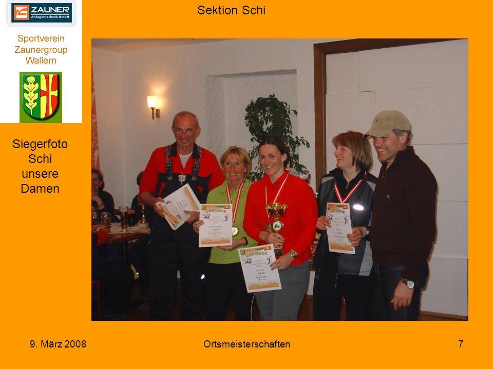 Sektion Schi 9. März 2008Ortsmeisterschaften8 Unser Schüler