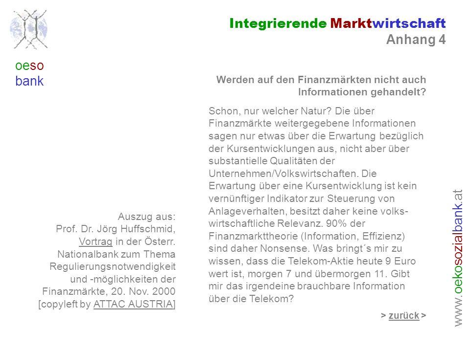 www. oeko sozial bank.at oeso bank Integrierende Marktwirtschaft Anhang 4 Auszug aus: Prof.