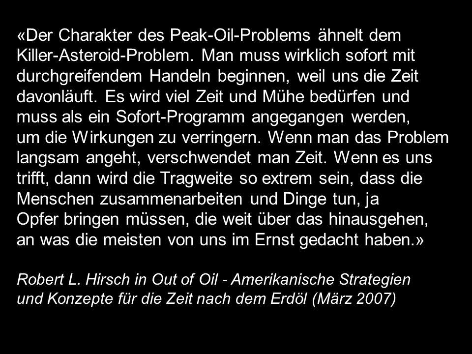 «Der Charakter des Peak-Oil-Problems ähnelt dem Killer-Asteroid-Problem.