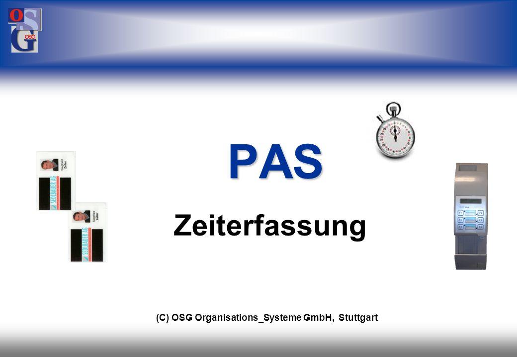 OSG 12 automatische Schichterkennung freie Zeitartenlogik/ Formelsprache Mitarbeitertransfer Musterfirma individuelle Prüfungen beliebige Tagesmodelle Mutterfirmenkonzept Schnittstellen Überblick Leistungsmerkmale