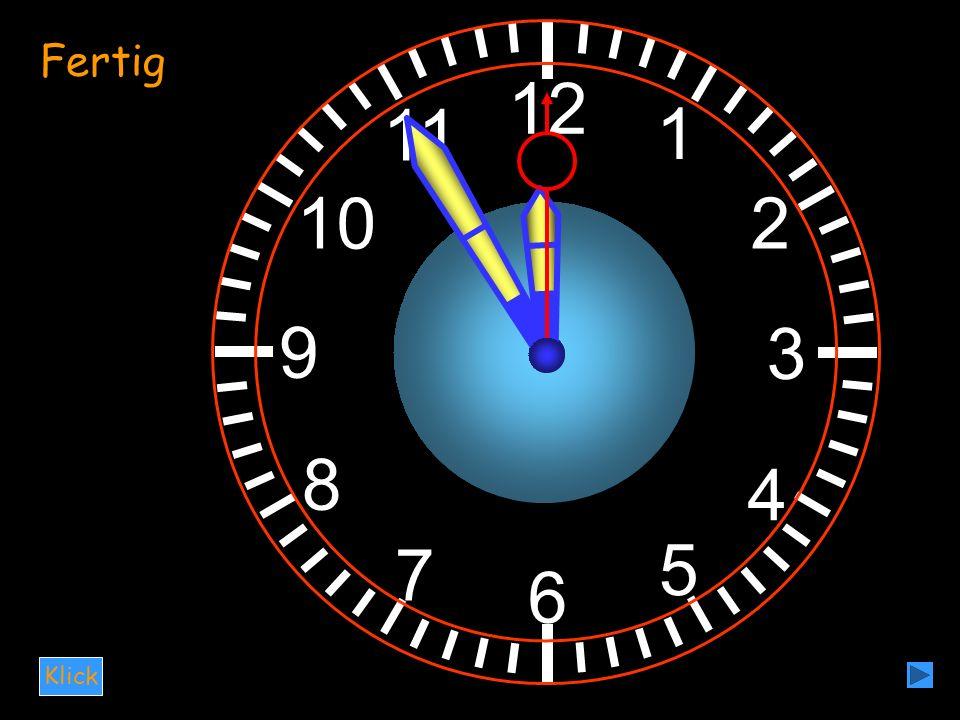 12 3 6 9 1 4 2 5 7 8 11 10 Klick Fertig