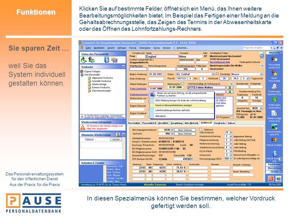 Das Personalverwaltungssystem für den öffentlichen Dienst Aus der Praxis für die Praxis Funktionen Klicken Sie auf bestimmte Felder, öffnet sich ein M