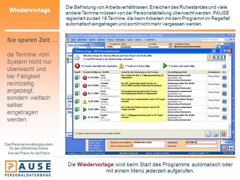 Das Personalverwaltungssystem für den öffentlichen Dienst Aus der Praxis für die Praxis Wiedervorlage Die Befristung von Arbeitsverhältnissen, Erreich