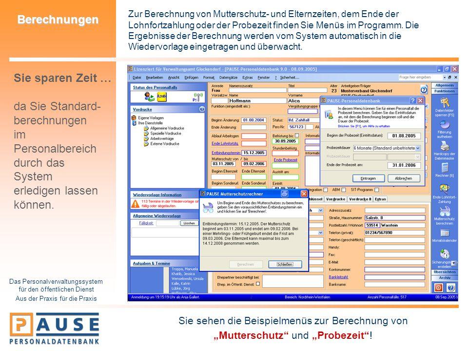 Das Personalverwaltungssystem für den öffentlichen Dienst Aus der Praxis für die Praxis Berechnungen Zur Berechnung von Mutterschutz- und Elternzeiten