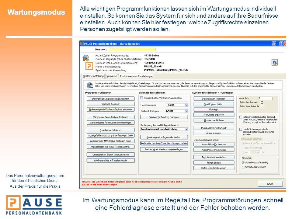 Das Personalverwaltungssystem für den öffentlichen Dienst Aus der Praxis für die Praxis Wartungsmodus Alle wichtigen Programmfunktionen lassen sich im