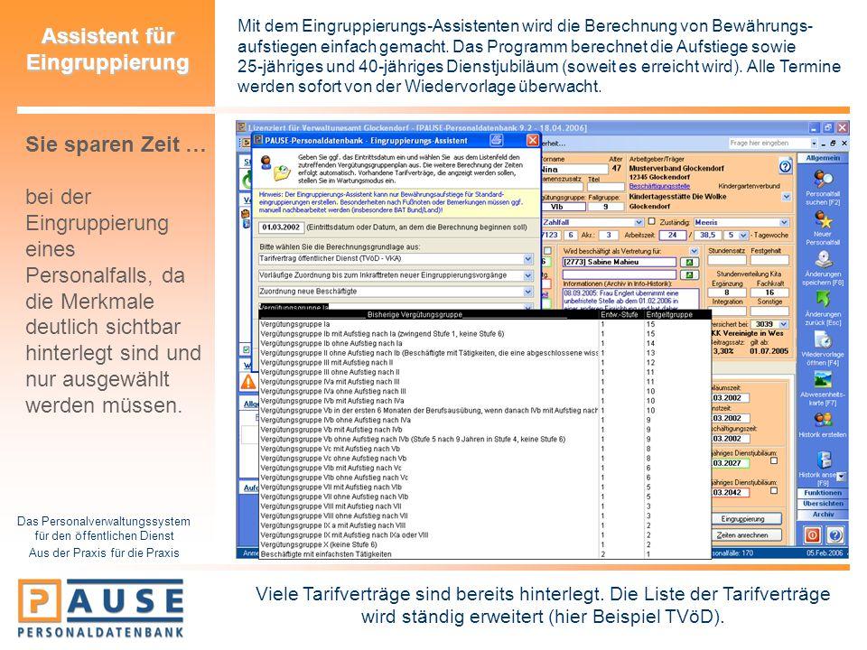 Das Personalverwaltungssystem für den öffentlichen Dienst Aus der Praxis für die Praxis Assistent für Eingruppierung Mit dem Eingruppierungs-Assistent