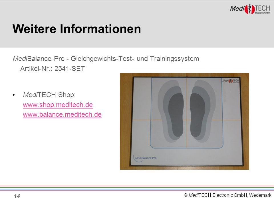 © MediTECH Electronic GmbH, Wedemark Weitere Informationen MediBalance Pro - Gleichgewichts-Test- und Trainingssystem Artikel-Nr.: 2541-SET MediTECH S
