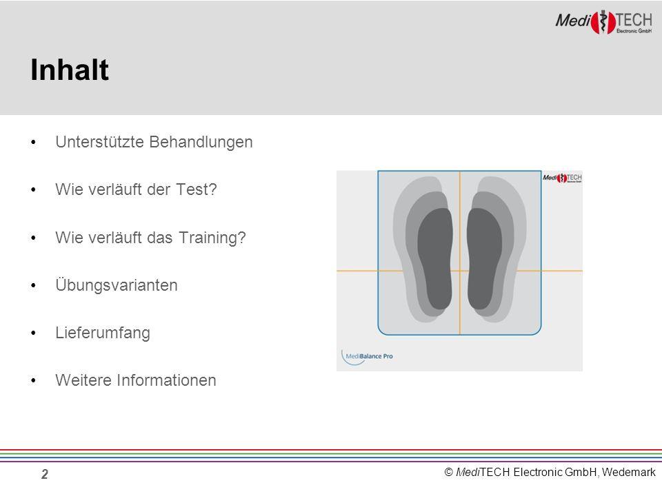 © MediTECH Electronic GmbH, Wedemark 2 Inhalt Unterstützte Behandlungen Wie verläuft der Test? Wie verläuft das Training? Übungsvarianten Lieferumfang