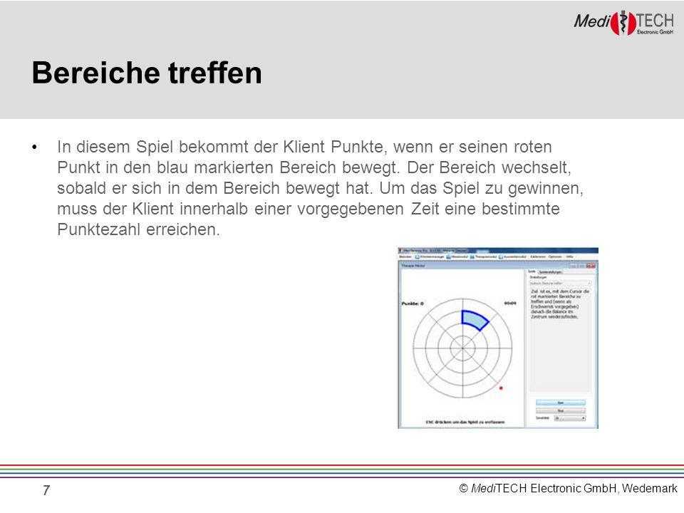© MediTECH Electronic GmbH, Wedemark Kreisen treffen Mit dem roten Punkt, den der Klient kontrolliert, muss er sich in das sich drehende Fadenkreuz bewegen.