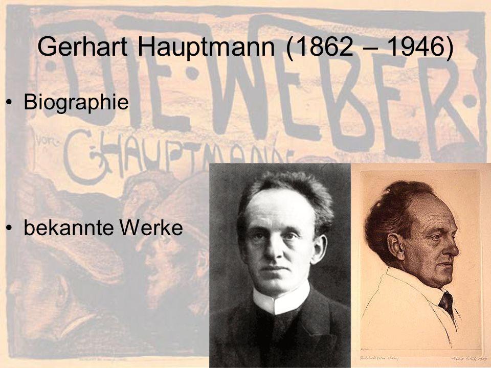 Gerhart Hauptmann (1862 – 1946) Biographie bekannte Werke