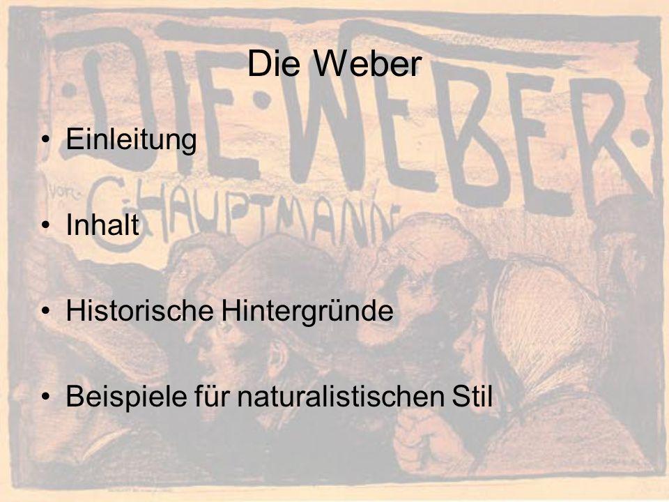 Einleitung Inhalt Historische Hintergründe Beispiele für naturalistischen Stil