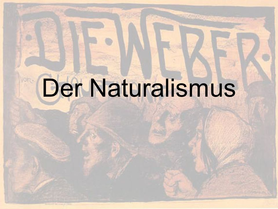 Der Naturalismus