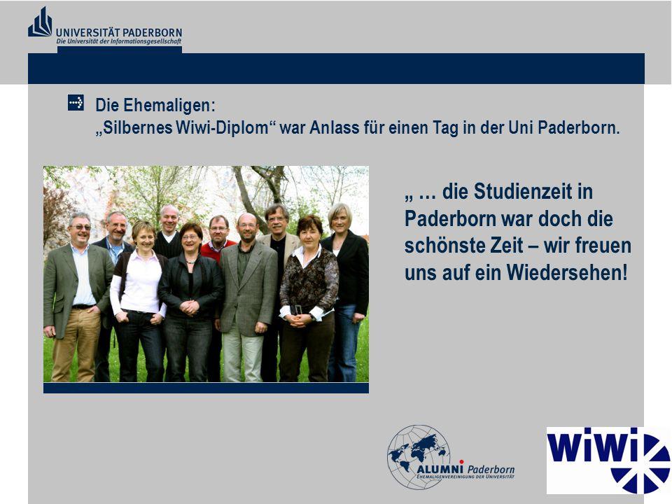 Die Ehemaligen: Silbernes Wiwi-Diplom war Anlass für einen Tag in der Uni Paderborn. … die Studienzeit in Paderborn war doch die schönste Zeit – wir f