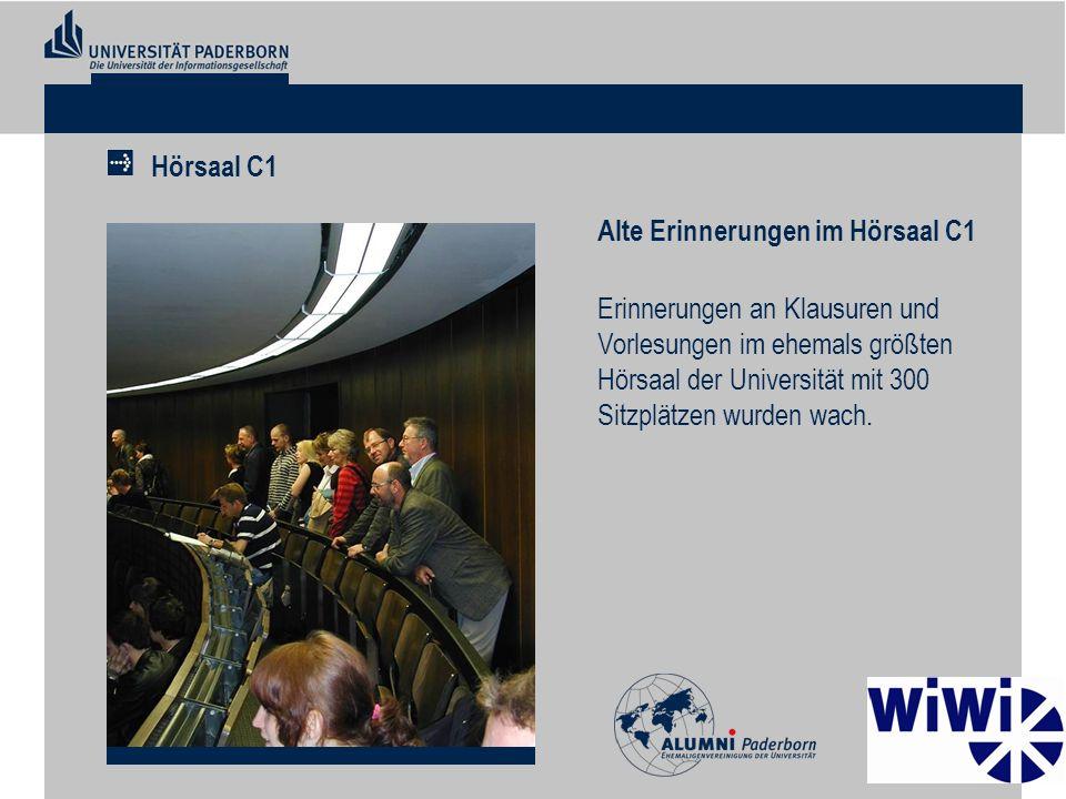 Alte Erinnerungen im Hörsaal C1 Erinnerungen an Klausuren und Vorlesungen im ehemals größten Hörsaal der Universität mit 300 Sitzplätzen wurden wach.