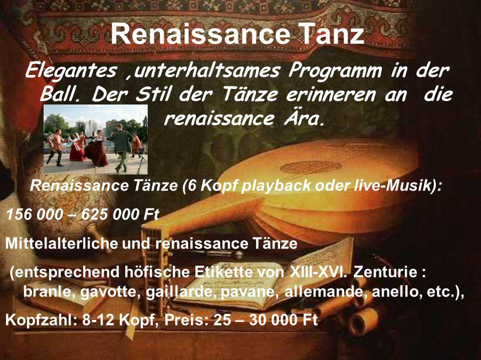 Renaissance Tanz Elegantes,unterhaltsames Programm in der Ball. Der Stil der Tänze erinneren an die renaissance Ära. Renaissance Tänze (6 Kopf playbac