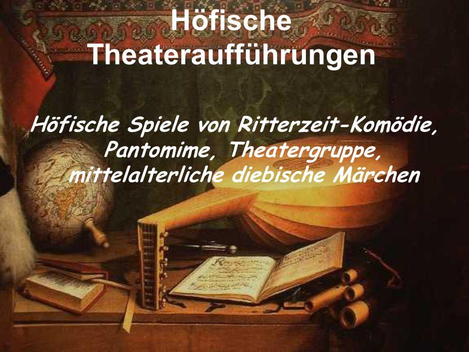 Höfische Theateraufführungen Höfische Spiele von Ritterzeit-Komödie, Pantomime, Theatergruppe, mittelalterliche diebische Märchen