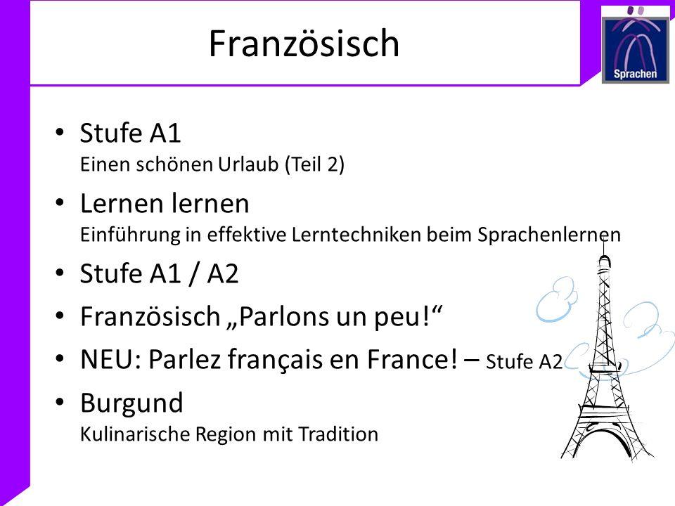 Französisch Stufe A1 Einen schönen Urlaub (Teil 2) Lernen lernen Einführung in effektive Lerntechniken beim Sprachenlernen Stufe A1 / A2 Französisch P