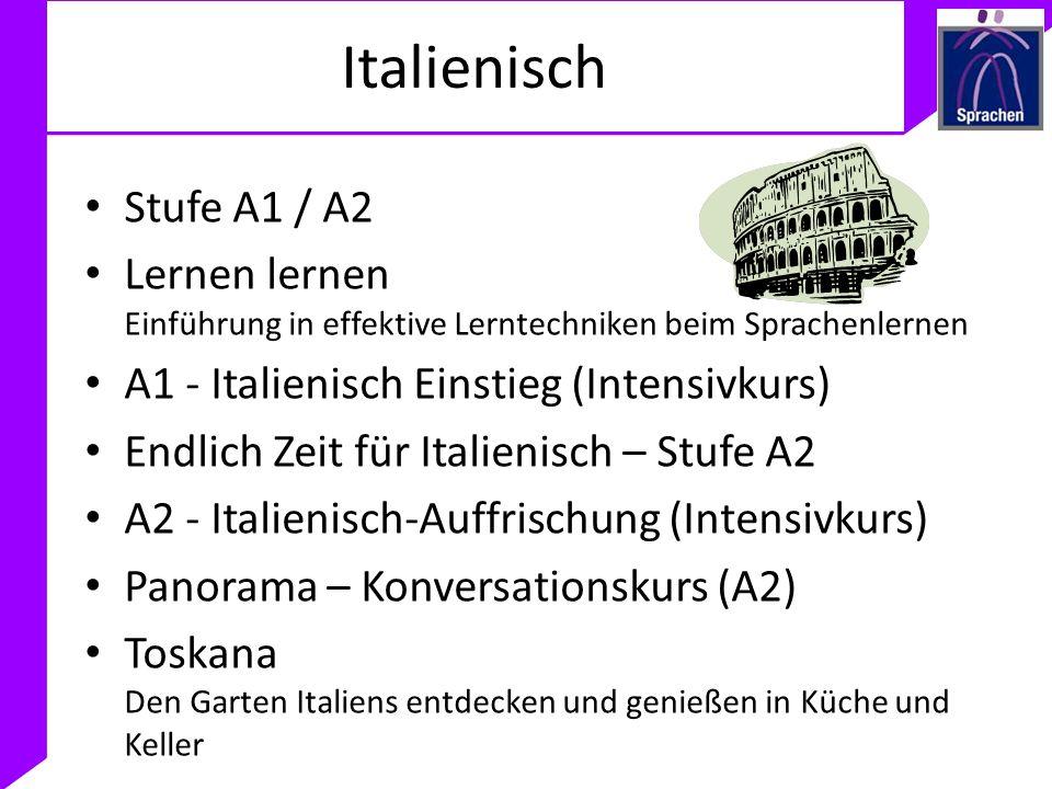 Italienisch Stufe A1 / A2 Lernen lernen Einführung in effektive Lerntechniken beim Sprachenlernen A1 - Italienisch Einstieg (Intensivkurs) Endlich Zei