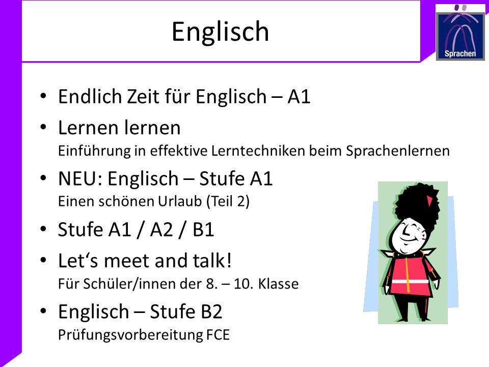 Englisch Endlich Zeit für Englisch – A1 Lernen lernen Einführung in effektive Lerntechniken beim Sprachenlernen NEU: Englisch – Stufe A1 Einen schönen