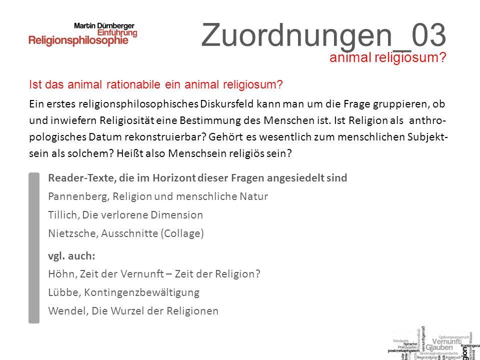 Zuordnungen_03 Ist das animal rationabile ein animal religiosum.