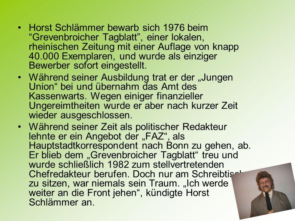 Horst Schlämmer bewarb sich 1976 beim Grevenbroicher Tagblatt, einer lokalen, rheinischen Zeitung mit einer Auflage von knapp 40.000 Exemplaren, und w