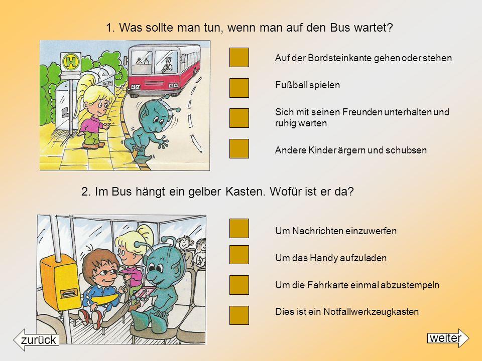 Klicke auf die braunen Kästchen vor den Antworten um zu erfahren ob deine Antwort RICHTIG oder FALSCH ist. Für die nächsten Fragen klicke auf weiter M