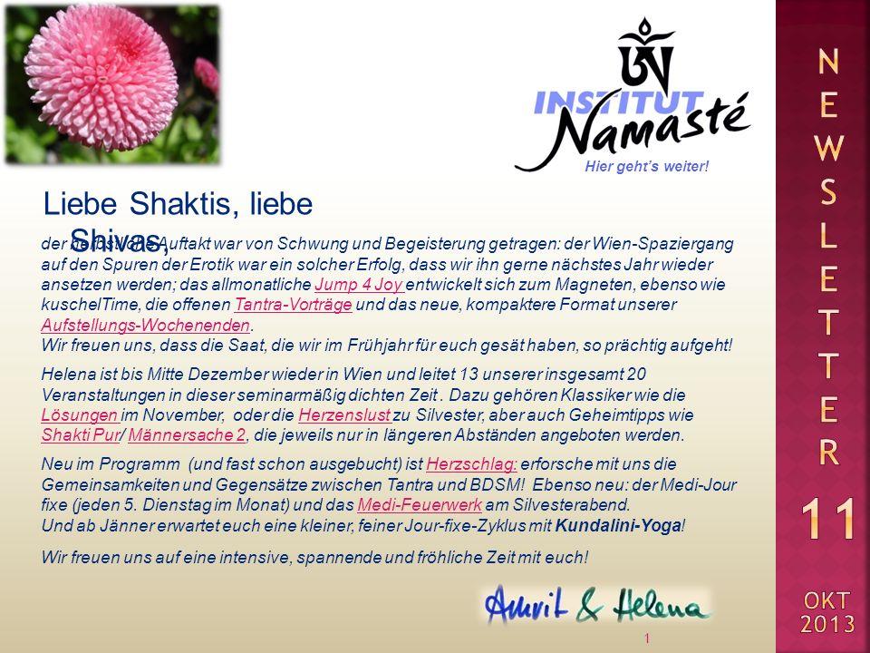 Liebe Shaktis, liebe Shivas, 1 der herbstliche Auftakt war von Schwung und Begeisterung getragen: der Wien-Spaziergang auf den Spuren der Erotik war e