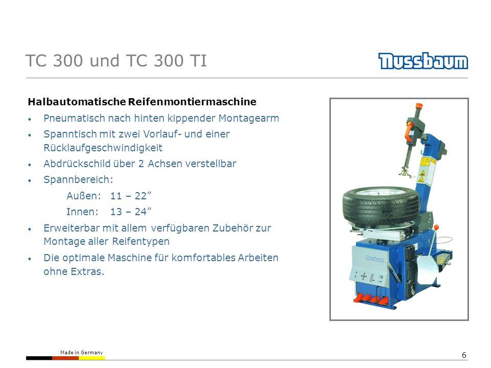 Made in Germany 6 TC 300 und TC 300 TI Halbautomatische Reifenmontiermaschine Pneumatisch nach hinten kippender Montagearm Spanntisch mit zwei Vorlauf