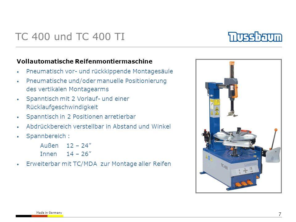 Made in Germany 7 TC 400 und TC 400 TI Vollautomatische Reifenmontiermaschine Pneumatisch vor- und rückkippende Montagesäule Pneumatische und/oder man
