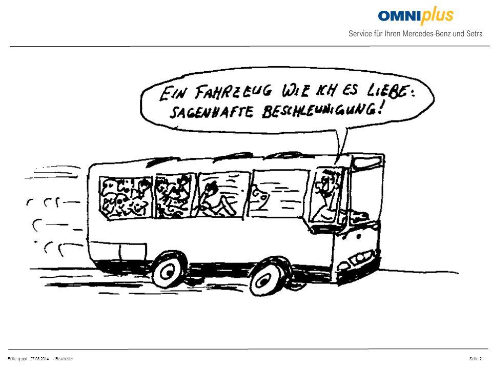 Folie-q.ppt 27.03.2014 / BearbeiterSeite 2