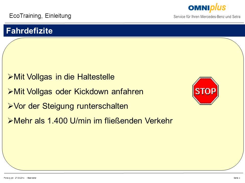 Folie-q.ppt 27.03.2014 / BearbeiterSeite 15 OM 906 hLA Euro III EcoTraining, Motordiagramme Drehmomente, Leistungen, Kraftstoff-Verbrauch