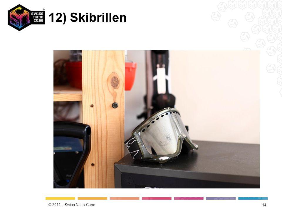 © 2011 - Swiss Nano-Cube 12) Skibrillen 14