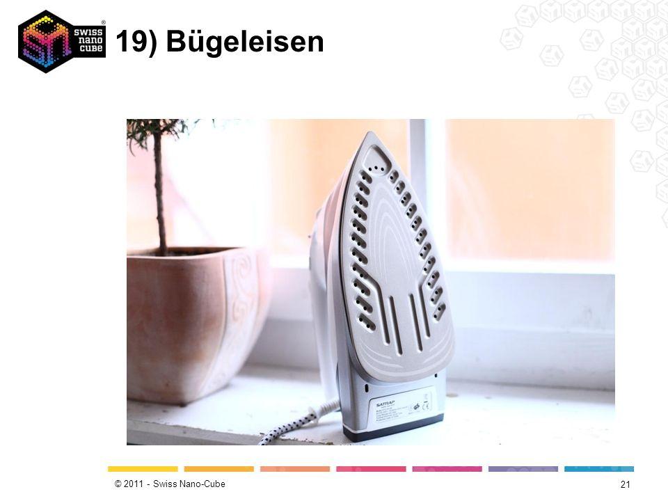 © 2011 - Swiss Nano-Cube 19) Bügeleisen 21