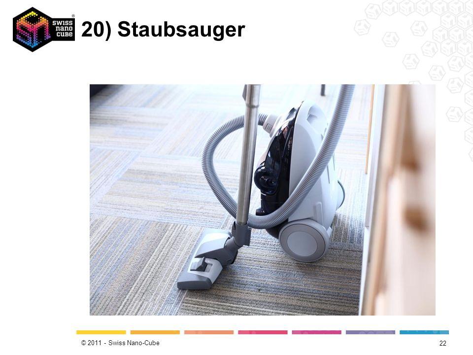 © 2011 - Swiss Nano-Cube 20) Staubsauger 22