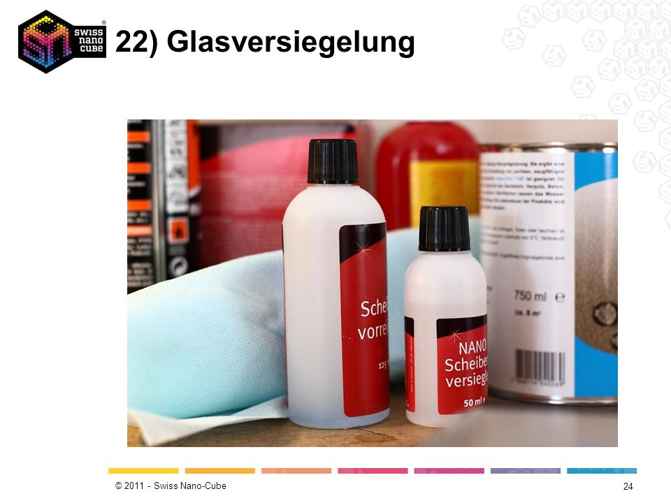 © 2011 - Swiss Nano-Cube 22) Glasversiegelung 24
